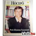 Eladó Hócipő 1999/21. szám (Szatirikus Kéthetilap) Retro újság