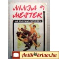 Eladó Ninja Mester 1. Az Igazság Nevében (Wade Barker) 1990 (5kép+tartalom)