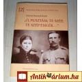 Községtörténeti Füzetek 2. Pusztaszabolcs (1999) 5képpel :) 250példány