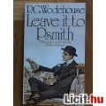 P.G. Wodehouse - Leave it to Psmith