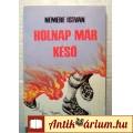 Eladó Holnap Már Késő (Nemere István) 1989 (5kép+tartalom) Akció, Kaland