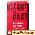 Eladó Kizárt a Párt (1989) Riport, interjú, dokumentum (5kép+tartalom)