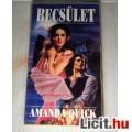 Becsület (Amanda Quick) 1993 (5kép+Tartalom :) Romantikus