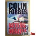 Kettős Veszély (Colin Forbes) 2000 (3db állapot képpel :) Tartalommal