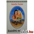 Eladó Janelle Taylor: Szédítő mámor - Indián romantika