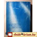 A Szeretet Breviáriuma (Sík Sándor-Juhász Vilmos) 1947