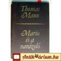 Eladó Mario és a Varázsló (Thomas Mann) 1970 (Szépirodalom) 5kép+tartalom