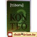 Eladó Konteó 2 (tiboru-Tóth Tibor) 2014 (Összeesküvés-elmélet) 5kép+tartalom