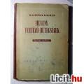 Eladó Heveny Fertőző Betegségek (Kalocsay Kálmán) 1952 (Egyetemi tankönyv)