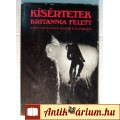 Eladó Kísértetek Britannia Felett (Peter Moss) 1990 (Paranormális) 9kép+tart
