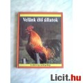 Eladó Helikon:Az állatvilág enciklopédiája: Velünk élő állatok