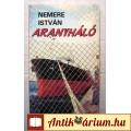 Eladó Aranyháló (Nemere István) 1990 (5kép+tartalom) Krimi