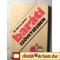Eladó Baráti Szövetségben (Berecz János) 1986 (Történelem / Forrásanyag)