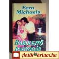 Eladó Rabulejtő Ragyogás (Fern Michaels) 1992 (Romantikus regény) foltmentes