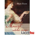 Eladó Matt Rees: Mozart utolsó áriája