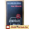Eladó Átokvölgye / Nikola Suhaj (Ivan Olbracht) 2005 (Filmregény)