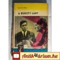 Eladó A Bukott Lány (Balázs Anna) 1966 (Szépirodalmi regény) 6kép+tartalom