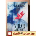 Eladó Vihar a Levelet... (Sík Endre) 1988 (Visszaemlékezések) Zrínyi Kiadó