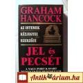 Eladó Jel és Pecsét (Graham Hancock) 1997 (Paleo asztronautika)