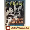 Eladó Az Első Amerikai (C.W. Ceram) 1979 (szétesik) Történelem (8kép+tartalo