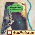 Eladó Beszélgetés a meditációról /Katanics Alice