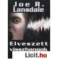 Eladó Joe R. Lansdale: Elveszett visszhangok