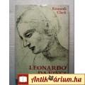 Eladó Leonardo Da Vinci (Kenneth Clark) 1982 (9kép+tartalom) Életrajz