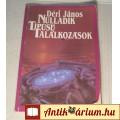 Eladó Nulladik Típusú Találkozások (Déri János) 1991 (7kép+Tartalom :)