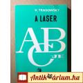 Eladó A Laser ABC-je (Klaus Tradowsky) 1971 (Műszaki szakkönyv) 8kép+tartalo