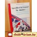 Eladó SPEECHLESS IN GREECE? NO THANKS! GÖRÖG - ANGOL KÖNYV NYELVKÖNYV