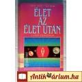 Eladó Élet az Élet Után (Thorwald Dethlefsen) 1992 (Paranormális) 6kép+tarta