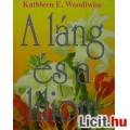 Eladó Kathleen E. Woodiwiss: A láng és a liliom