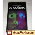 A Másik (Palotai Boris) 1981 (7kép+Tartalom :) Novelláskötet