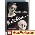 Eladó Közben (Gobbi Hilda) 1984 (Önéletrajz) 8kép+tartalom