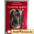Eladó Felnőttek Között (Mérei Ferenc-F.Várkonyi Zsuzsa) 1980 (5kép+tartalom)