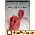 Eladó Babagondozási Könyv (8.kiadás) 2000-2001 (7kép+tartalom)