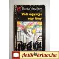 Eladó Volt Egyszer Egy Lány (Borisz Vasziljev) 1989 (5kép+Tartalom) Ifjúsági