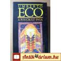 Eladó A Foucault-inga (Umberto Eco) 1999 (Misztikus regény) 9kép+tartalom