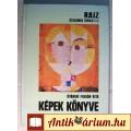 Eladó Képek Könyve (Óváriné Furján Rita) 1991 (3.kiadás) 5képpel
