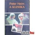 Peter Heim: A klinika