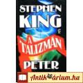 Eladó Stephen King - Peter Straub: A talizmán