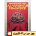 Eladó Az Árpád-házi Uralkodók (Kristó Gyula-Makk Ferenc) 1988 (5kép+tartalom