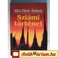 Sziámi Történet (Alice Ekert-Rotholz) 1994 (Családregény) 5kép+tartalo