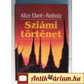 Eladó Sziámi Történet (Alice Ekert-Rotholz) 1994 (Családregény) 5kép+tartalo