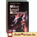 Mikor Leszel Milliomos? I. (Nógrádi Bence) 2005 (7kép+tartalom)