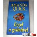 Ezzel a Gyűrűvel (Amanda Quick) 1998 (5kép+Tartalom :) Romantikus