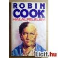 Halálfélelem (Robin Cook) 1989 (3db állapot képpel :) Tartalommal