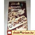 Eladó Kártyaaffér, Hölgykörökben (Hunyady Sándor) 1991 (5kép+Tartalom :)
