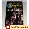A Múlt Prófétája (Erich von Daniken) 1994 (5kép+tartalom) Paranormális