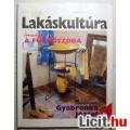 Eladó Lakáskultúra 1998/4.szám Április (Női Magazin) Otthon Kert